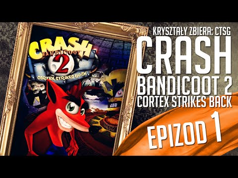 Crash Bandicoot 2 - #01 - Well, well, well...