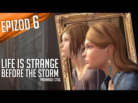 Life is Strange: Before the Storm - #06 - Konsekwencje