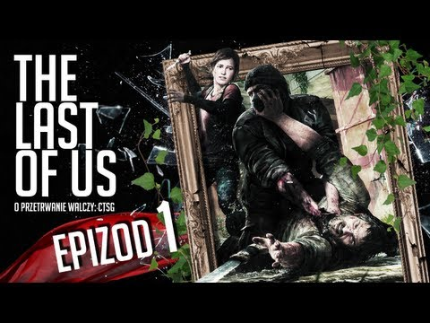 The Last of Us - #01 - Strefa Kwarantanny