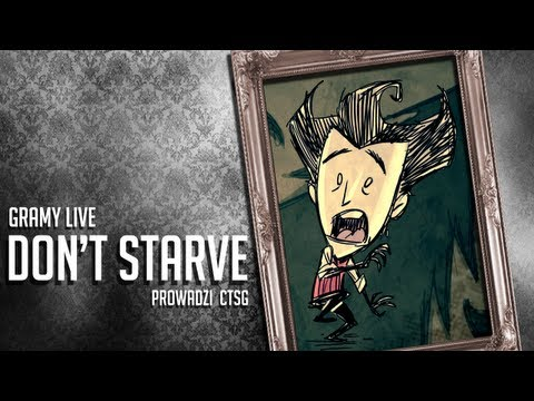 Gramy Live - Don't Starve #02
