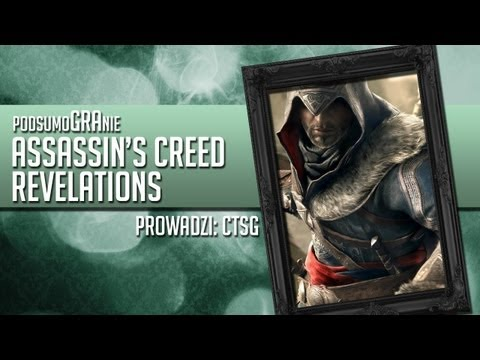 PodsumoGRAnie - Assassin's Creed Revelations