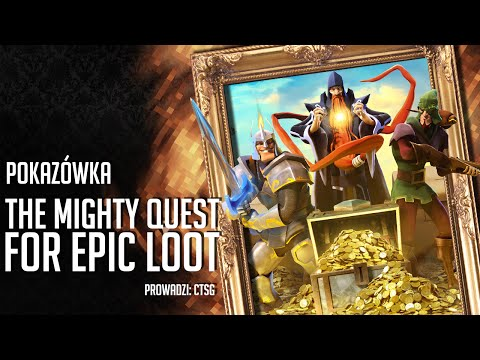 Pokazówka - The Mighty Quest For Epic Loot #02 - Klan