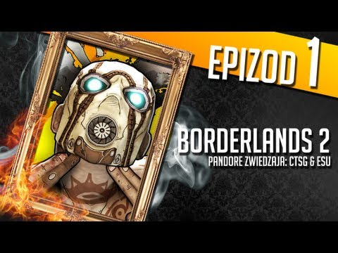 Borderlands 2 - #01 - Znienacka
