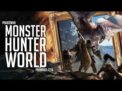 Pokazówka - Monster Hunter World (beta)