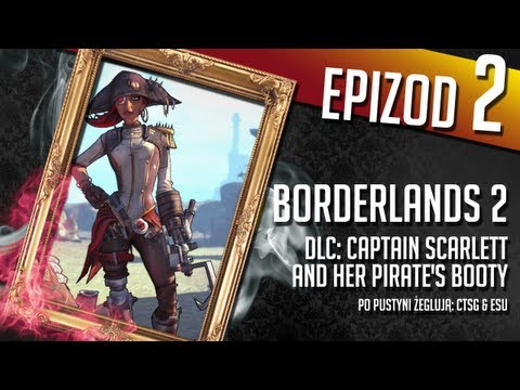 Borderlands 2: Captain Scarlett and Her Pirate's Booty - #02 - Pussy Cream