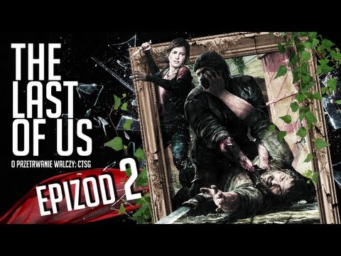 The Last of Us - #02 - Tajemnica Ellie
