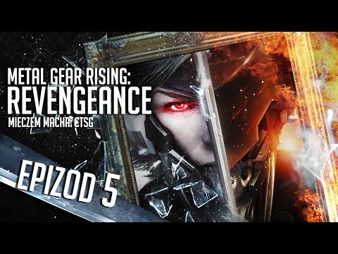 Metal Gear Rising: Revengeance - #05 - Kanały