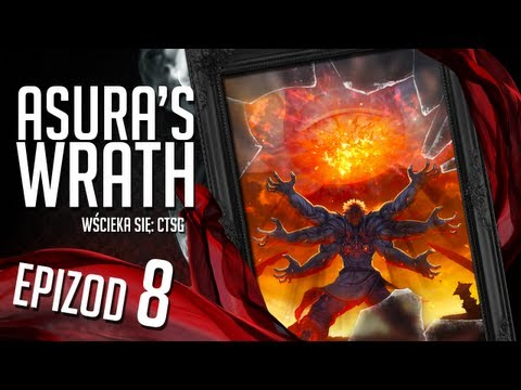 Asura's Wrath - #08 - Willing Sacrifices