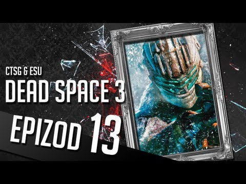 Dead Space 3 - #13 - Belly of the Beast