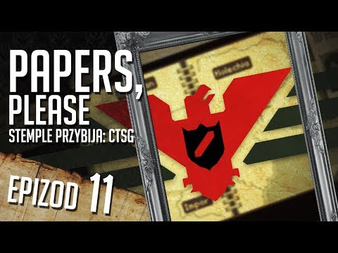 Papers, Please - #11 - Adopcja