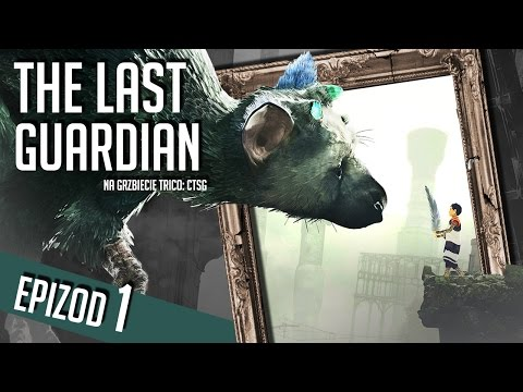 The Last Guardian - #01 - Trico
