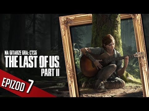 The Last of Us 2 - #07 - Zasadzka