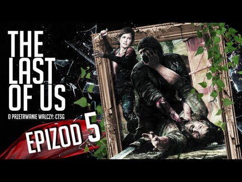 The Last of Us - #05 - Miasteczko Billa