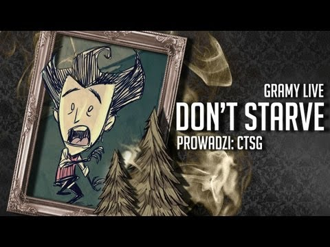 CTSG Live - 18-11-2012 - Don't Starve (2 of 2)