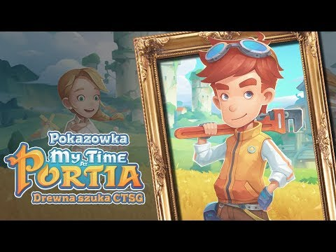 Pokazówka - My Time at Portia