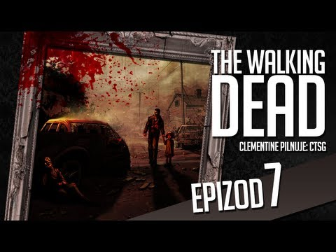 The Walking Dead - #07 - Obóz w lesie